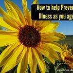 how to prevent illness as you age