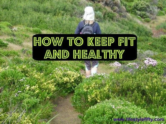 how to keep fit and healthy