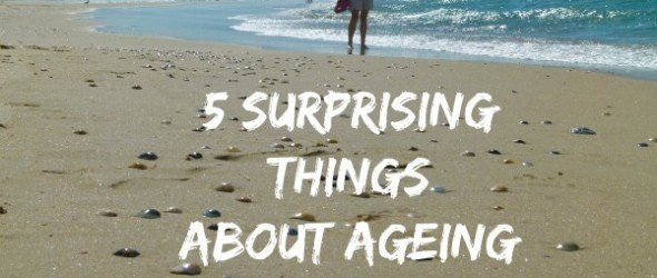 surprising things about ageing