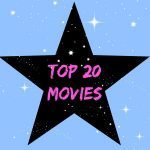 my top 20 movies
