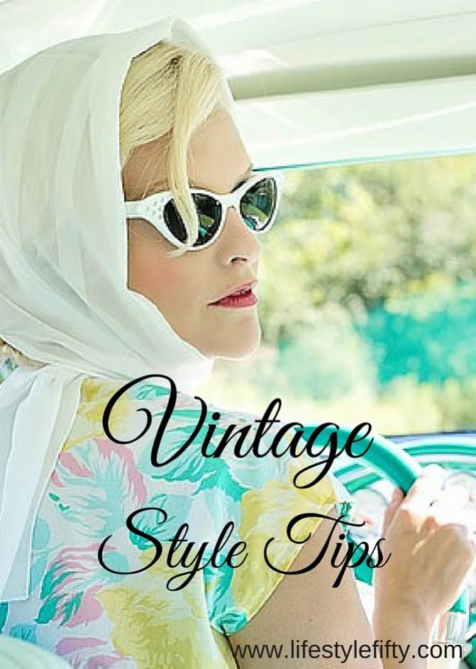 Vintage Style Tips