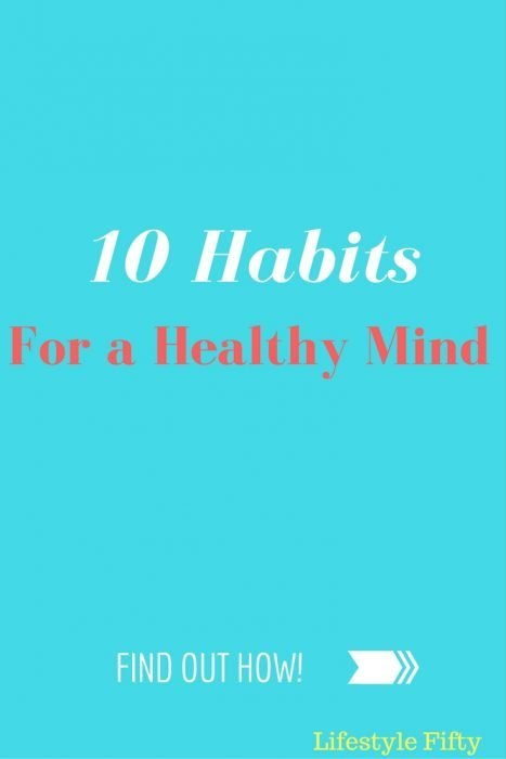 Habits for a Healthy Mind