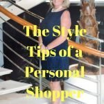 Style Tips and Confessions of a Personal Shopper