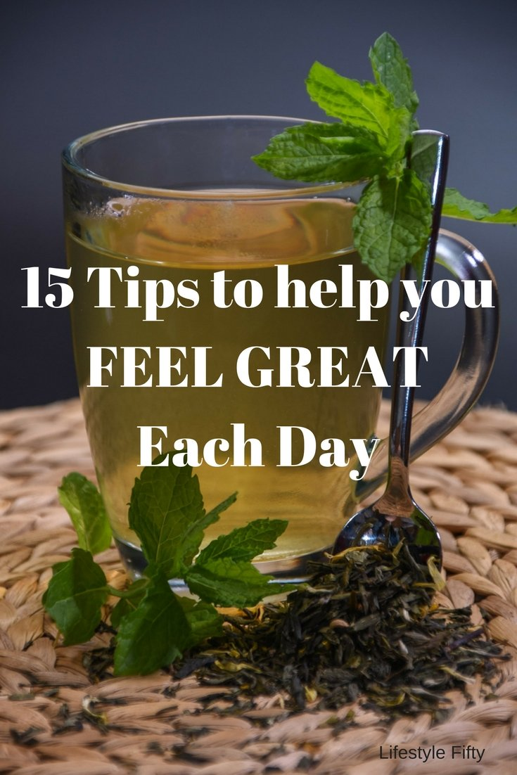 Feel great each day.