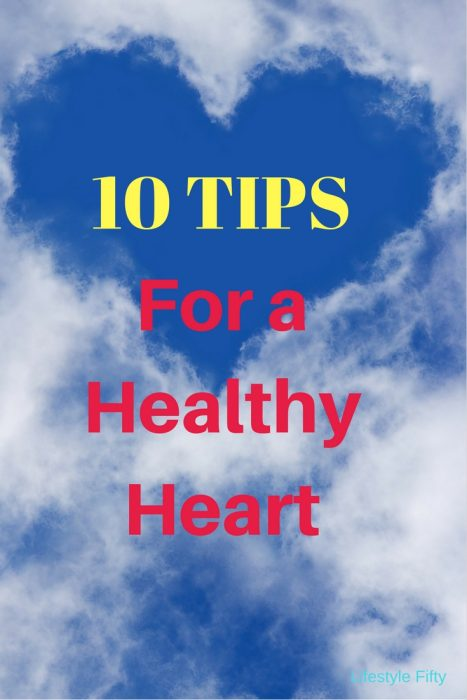 Tips for a Healthy Heart.