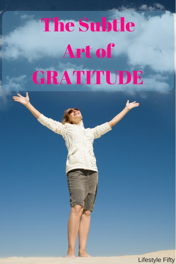 Subtle art of gratitude