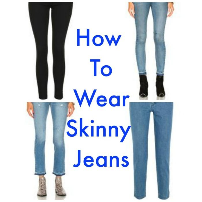 The benefits of skinny jeans and how to wear skinny jeans.
