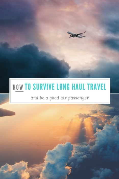 Long haul holidays - how to survive long haul flights. 17 top tips from a seasoned air traveller.
