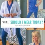 What Should I Wear Today – Everyday Style Ideas