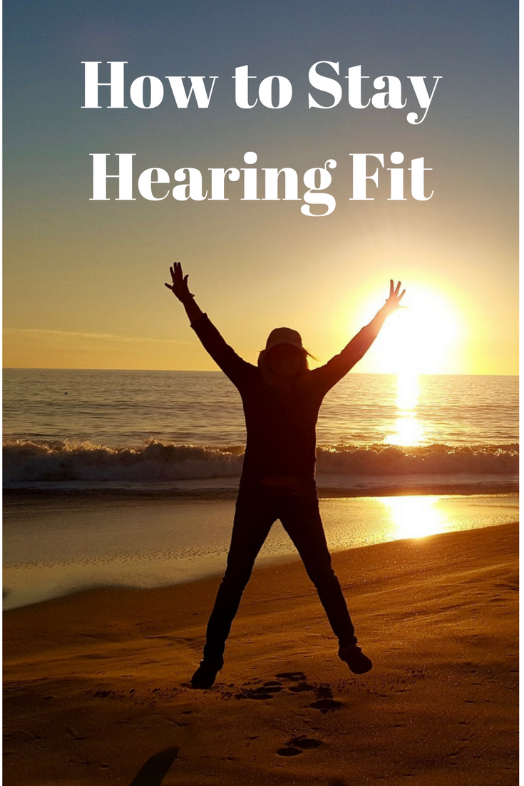 How to keep your hearing in tip top shape