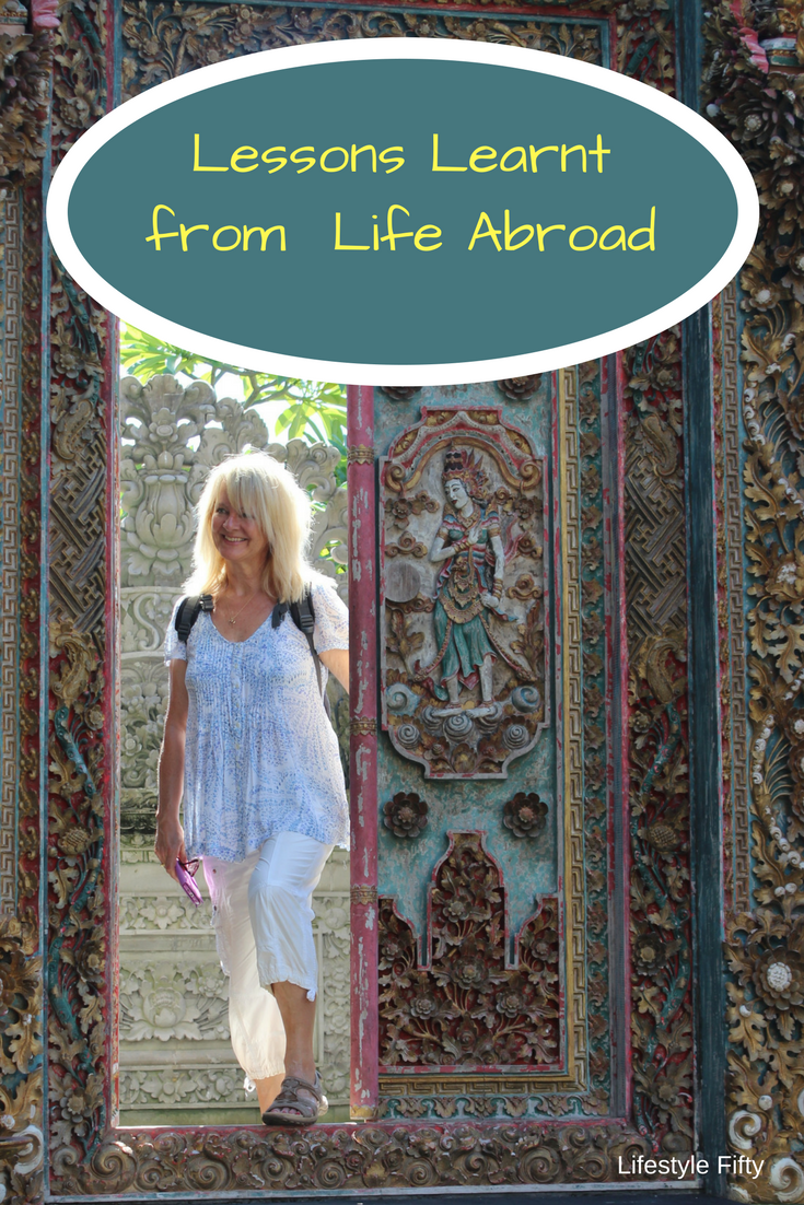 Lessons learnt from life abroad