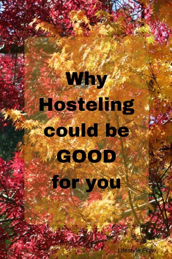 Hosteling could be good for you