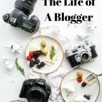 A Day in the Life of a Blogger and 5 Tips for Blogging Success