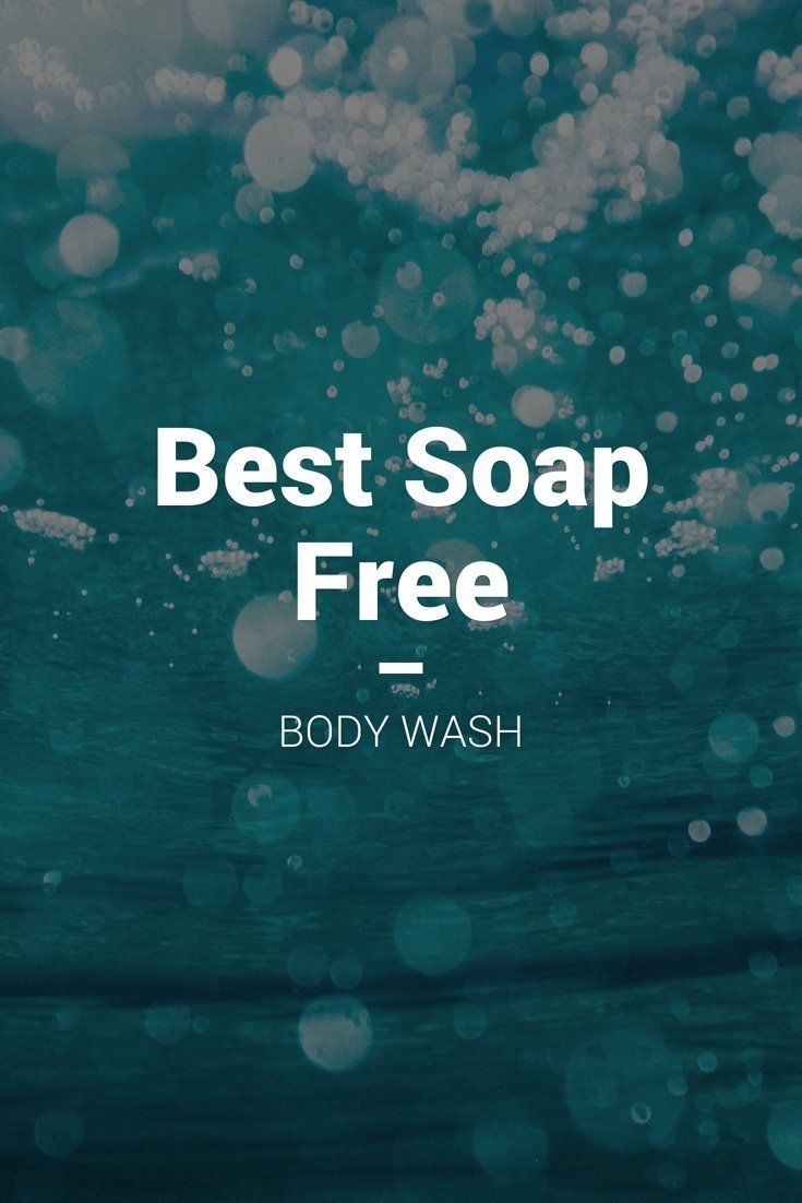 How to find the best soap free body wash