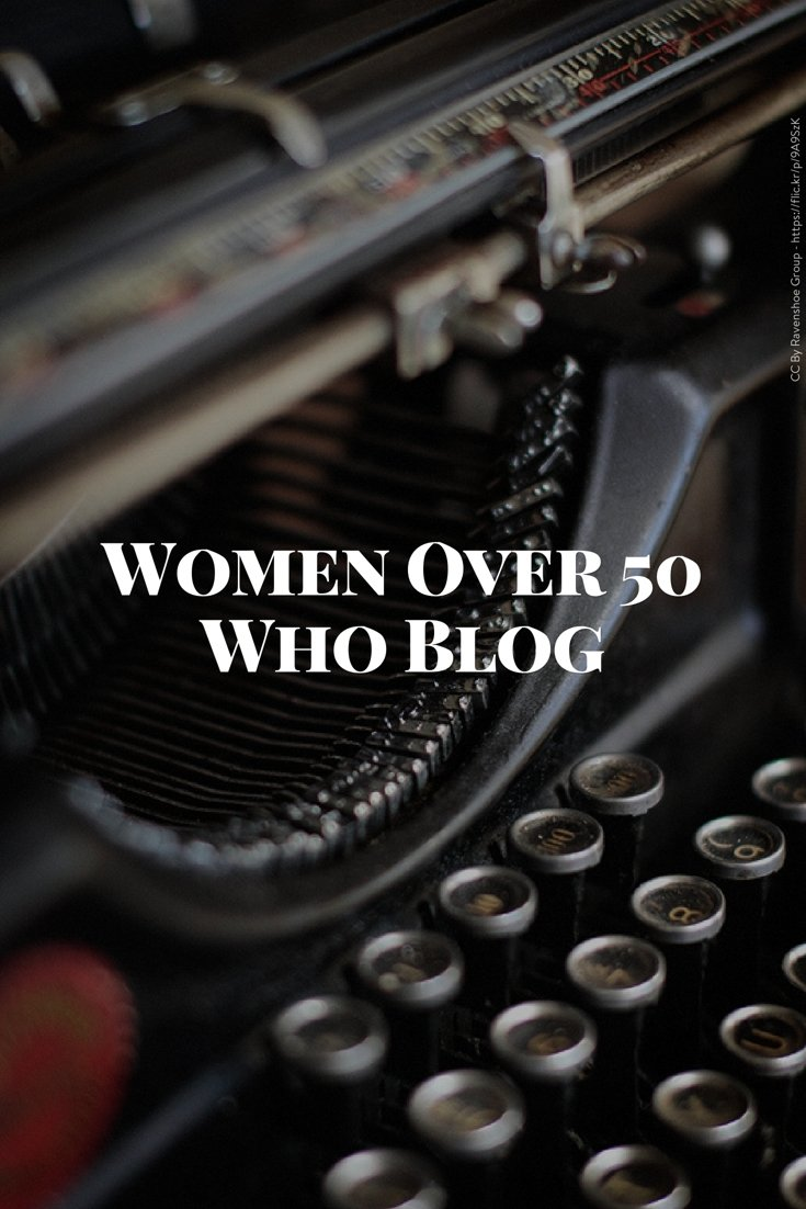 Women Over 50 Who Blog - Part 7