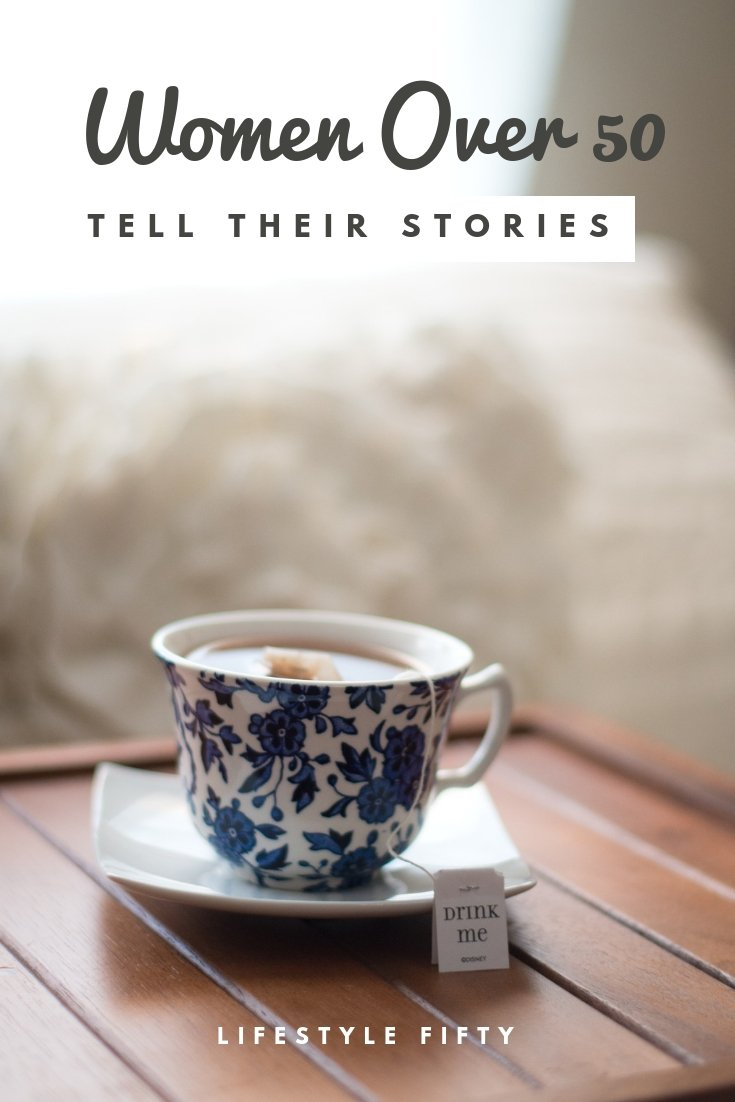 Women Over 50 Tell Their Stories