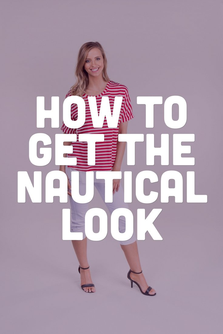 Nautical Clothing. How to get the nautical look. Where to buy nautical inspired blouse.