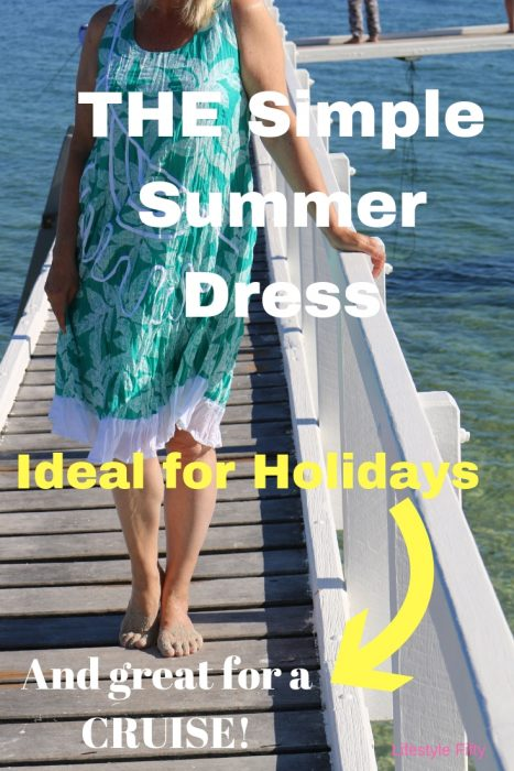 Simple summer dress, ideal for holidays, great for a cruise.