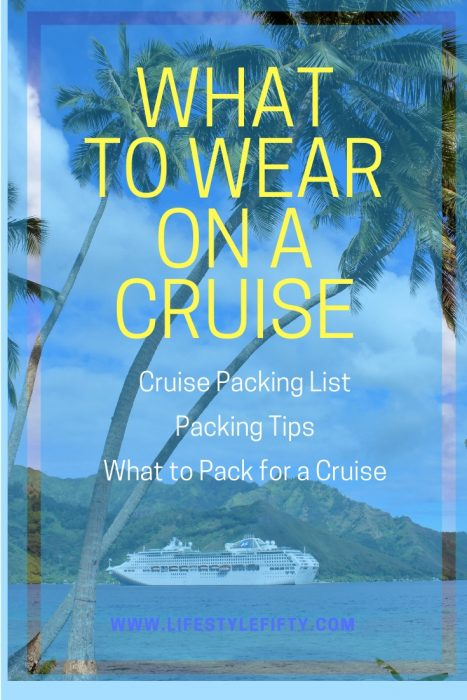 What to wear on a cruise. Photo of Sea Princess cruise ship. Article includes a cruise packing list, packing tips, what to pack for a cruise, things to bring on a cruise and cruise must haves.