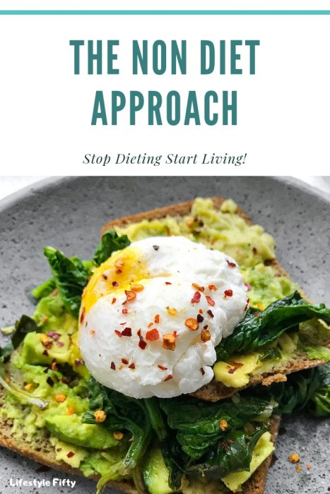 The Non Diet Approach. Stop Dieting and Start Living.