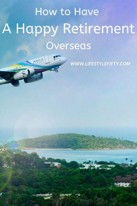Happy retirement overseas