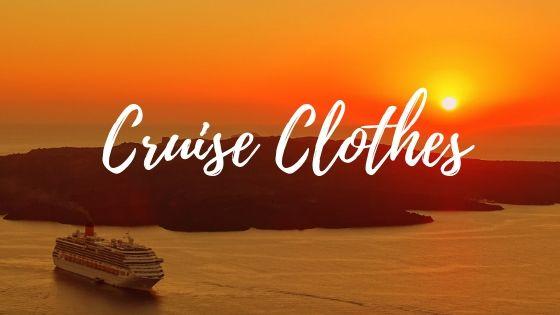Cruise Clothes