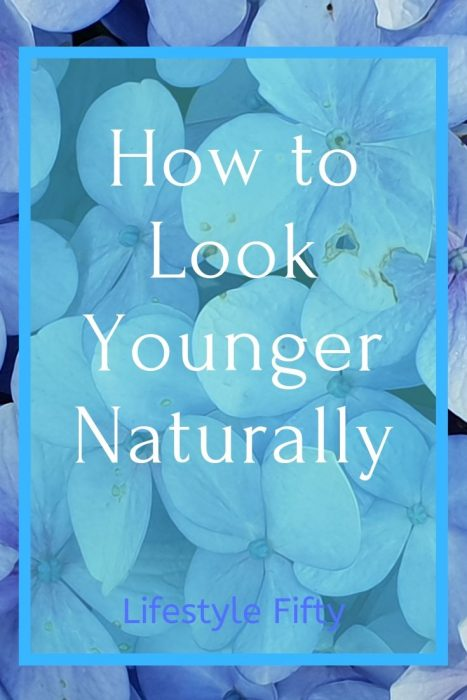 How to make your face look younger naturally