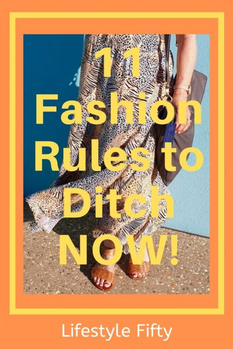 11 Fashion rules to ditch now