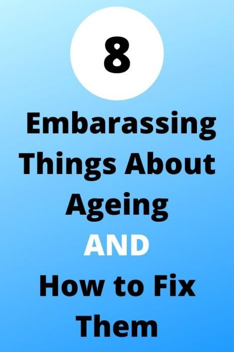 8 Embarassing Things About Ageing text overlay