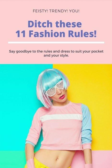 Fashion rules to break