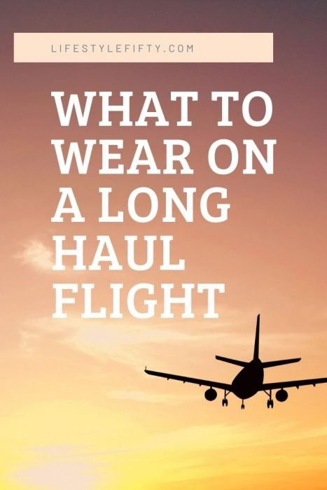 What to wear on long haul flight