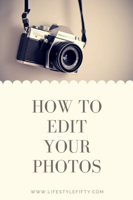 How to edit your photos