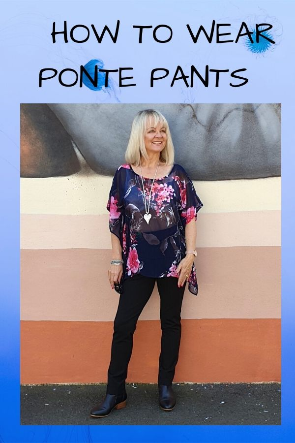 How to wear ponte pants, pic of woman in black pants and floral blouse
