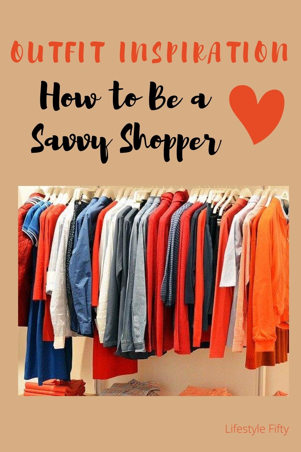 Clothes on a rail. Blog post: How to be a savvy shopper.