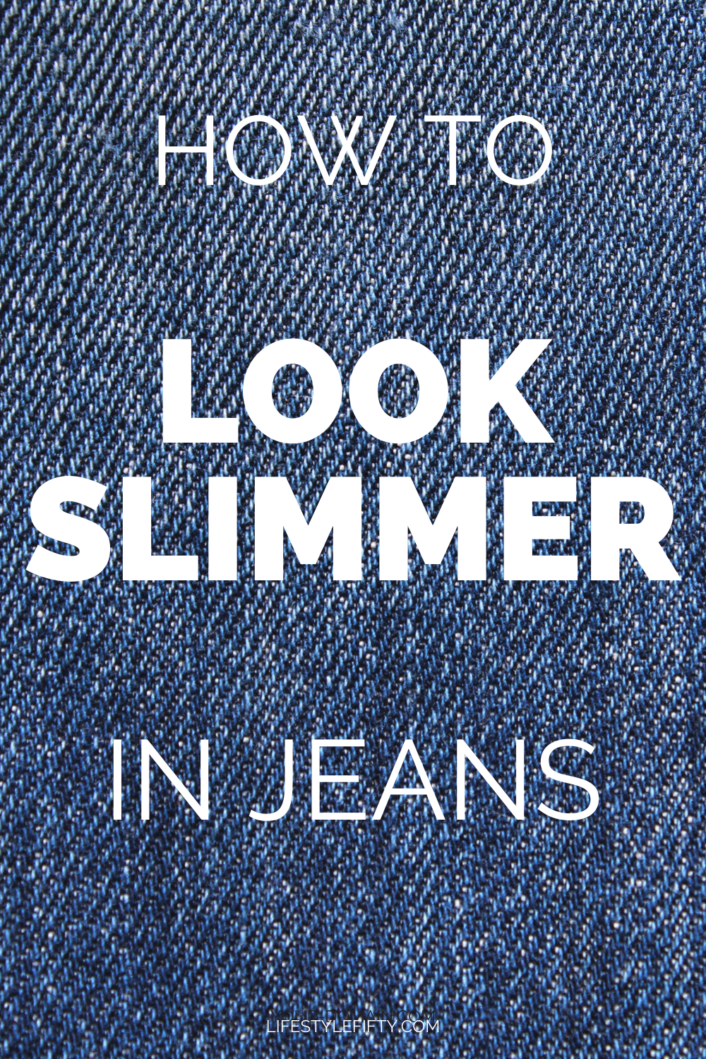 look slimmer in jeans, text overlay on denim