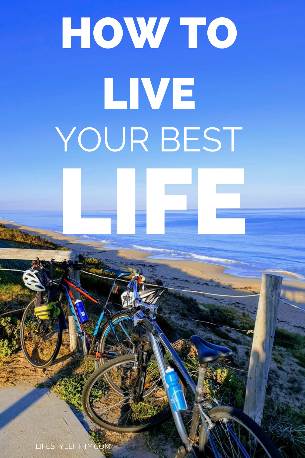 Bicycle and ocean scene from the post How to Live your Best Life