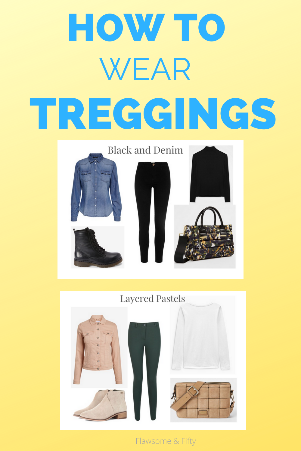 How to wear Treggings, image of womens clothing with text overlay.