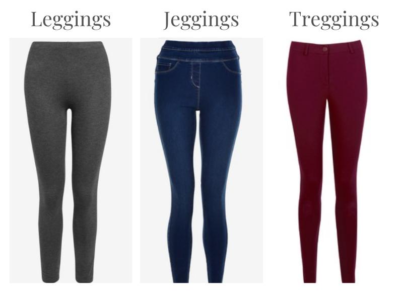 Leggings, Jeggings, Treggings.