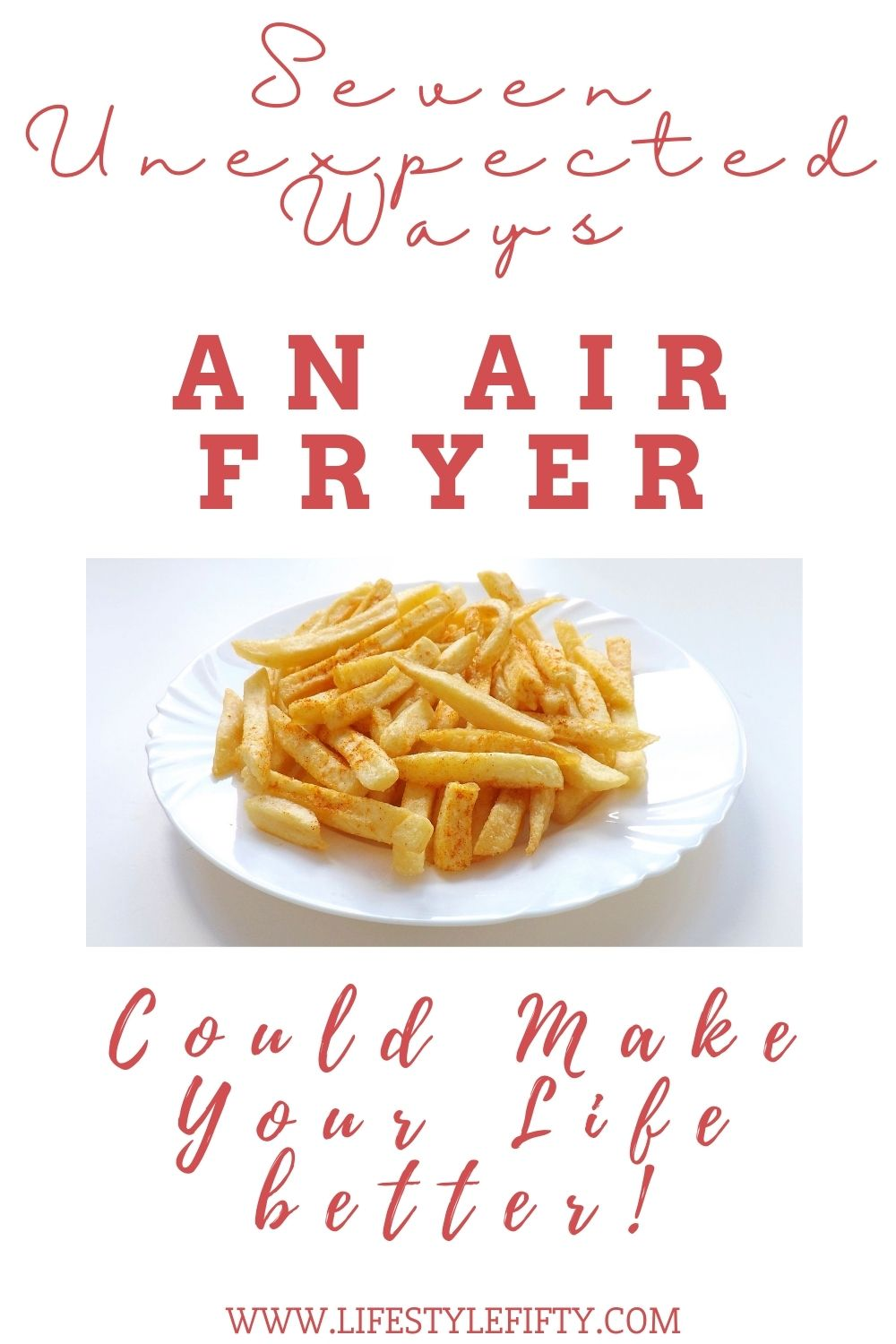 Chips, and text overlay, for air fryer post on Lifestyle Fifty
