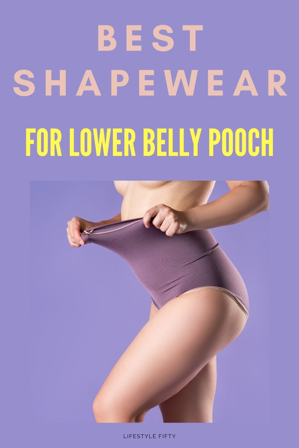 Best Shapewear for Lower Belly Pooch, text overlay, photo of shapewear.