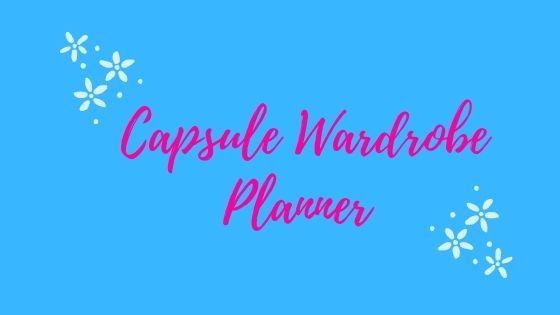 Capsule Wardrobe Planner text on blue background