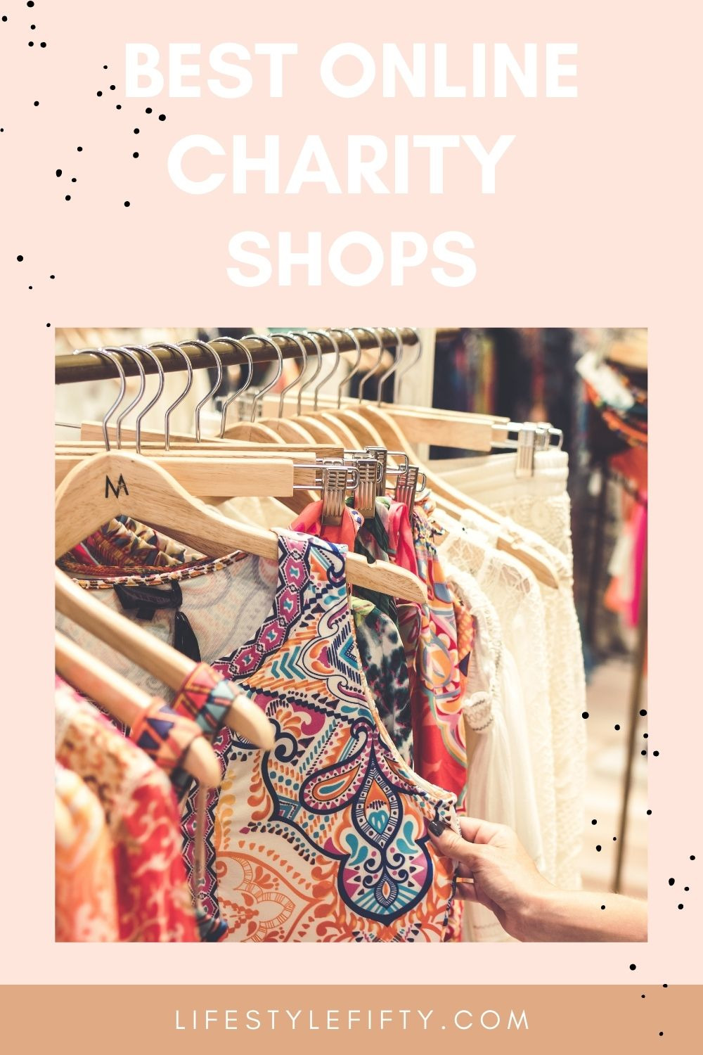 Best Online Thrift Shops and charity shops - image of hanging clothes - white text on salmon coloured background