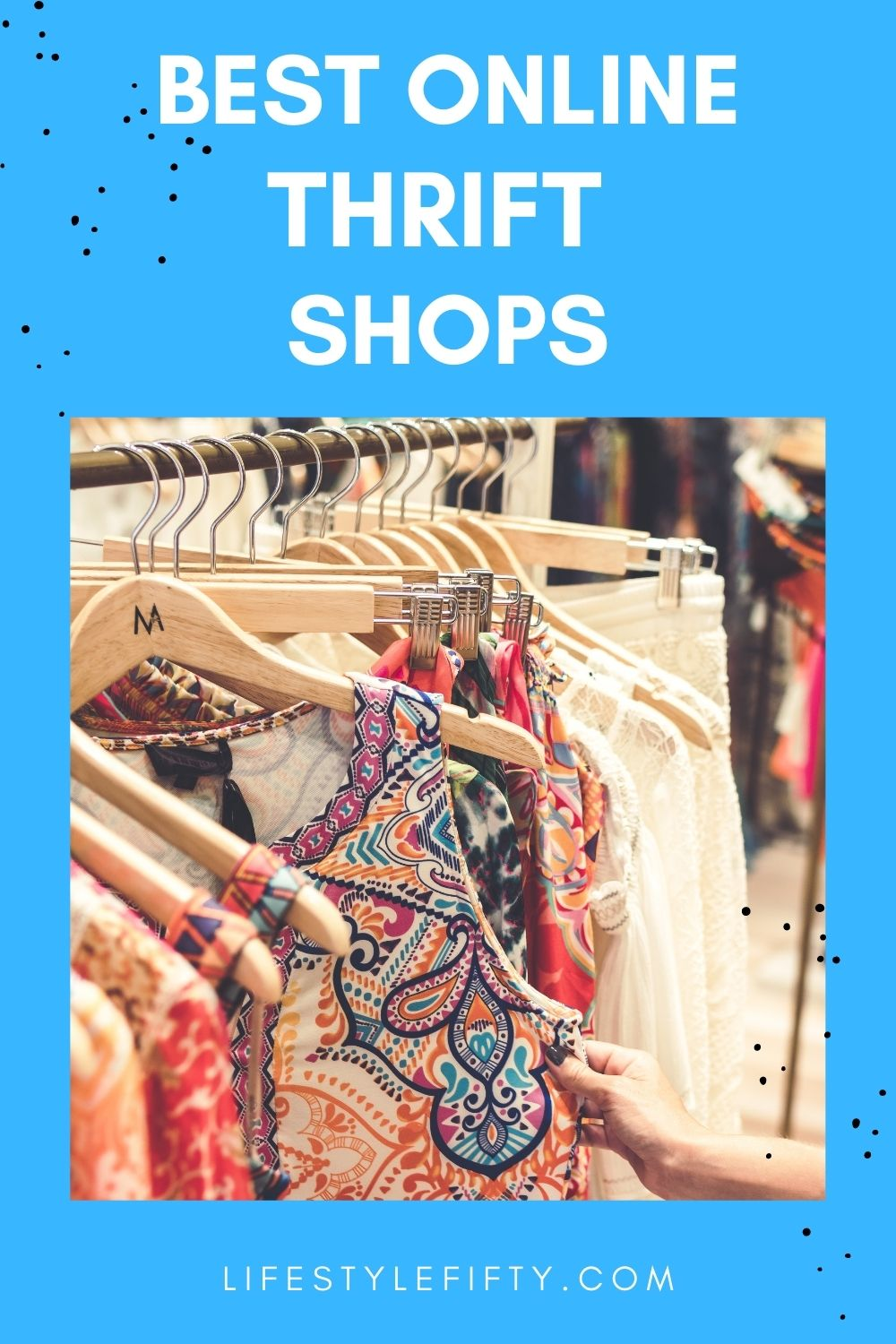 Best Online Thrift Shops and charity shops - image of hanging clothes - white text on blue coloured background